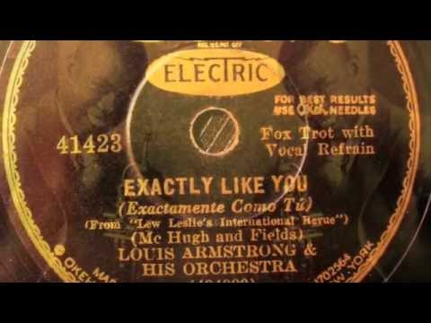 Exactly Like You - Louis Armstrong & his Orch.