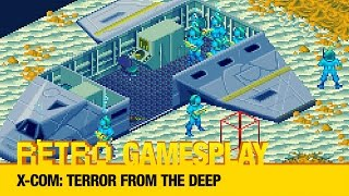 Retro GamesPlay: X-COM: Terror From the Deep