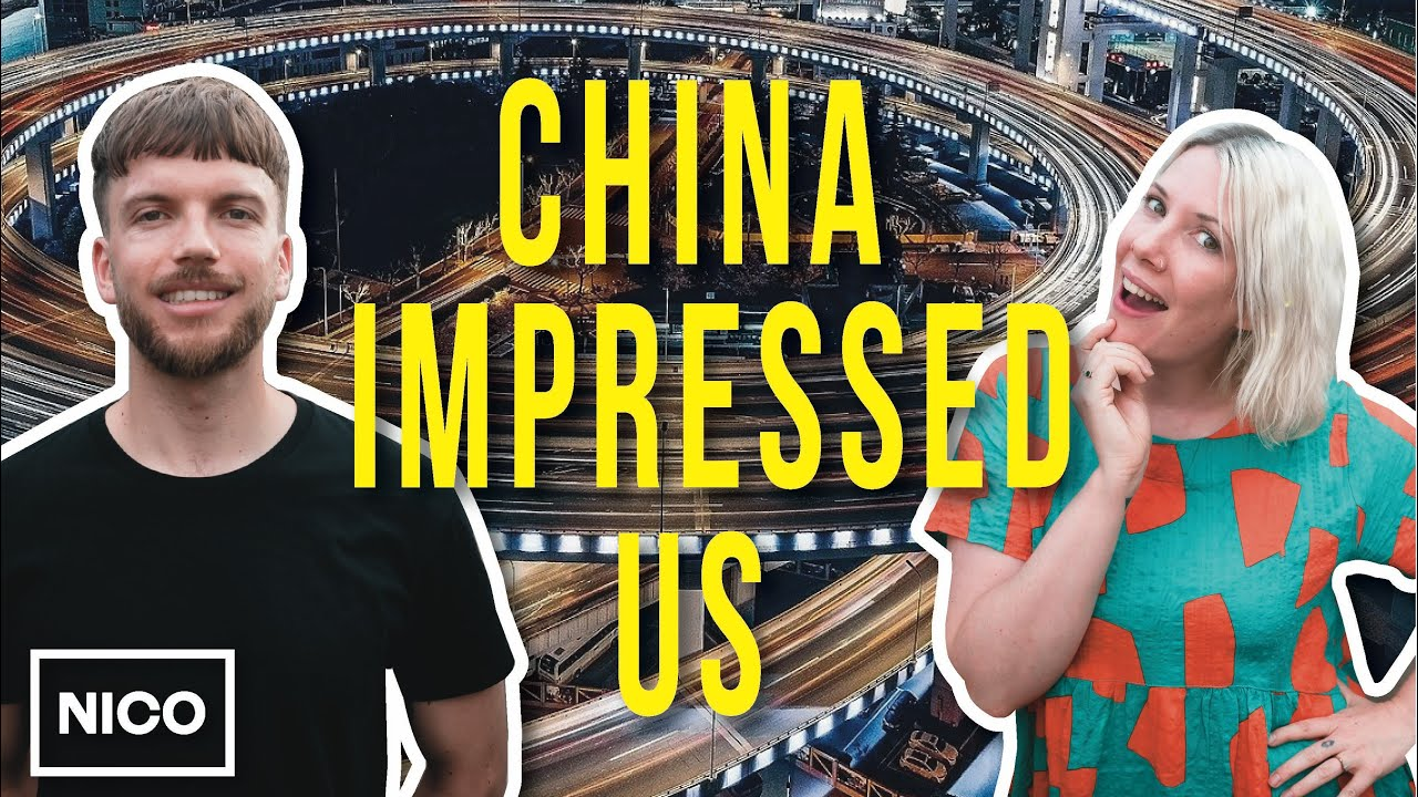 4 Years In China   What Has Impressed Us The Most?