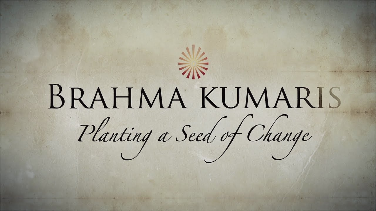Planting Seed of Change - Film on Brahma Kumaris USA