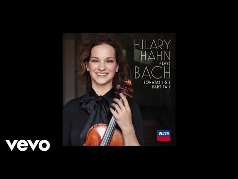 Hilary Hahn - J.S. Bach: Sonata for Violin Solo No. 1 in G Minor, BWV 1001 - 1. Adagio