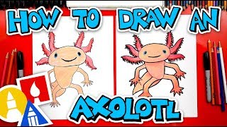 How To Draw An Axolotl