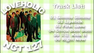 Download (FULL ALBUM) NCT 127 - LOVEHOLIC (2nd Japanese)