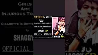 Smokers Anthem | Whatsapp Status | Bewafa Sanam | Shaggy SD | Latest Song 2018