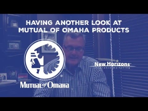Having another look at Mutual of Omaha products