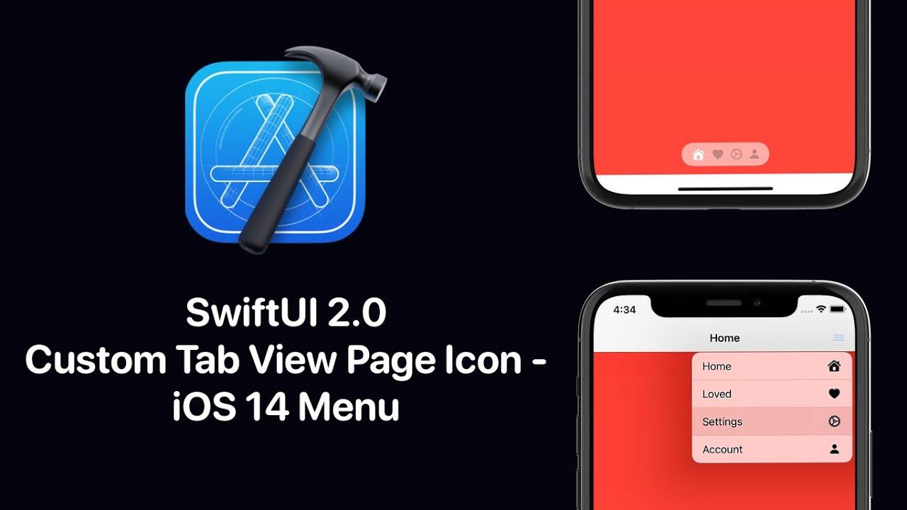 SwiftUI 2.0 Custom Tab View Page Icons - iOS 14 Menu's - Xcode 12 - SwiftUI 2.0 Tutorials