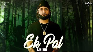 Ek Pal (J Hind) Mp3 Song Download
