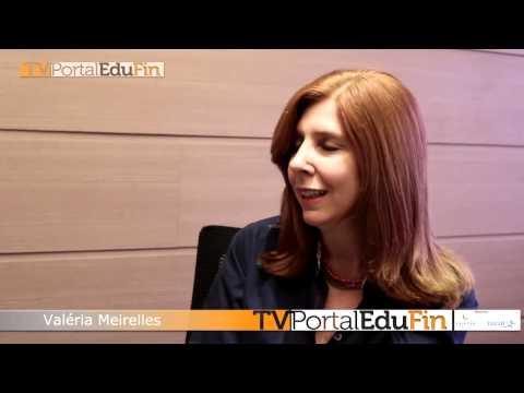 TV Portal EduFin entrevista Valéria Meireles
