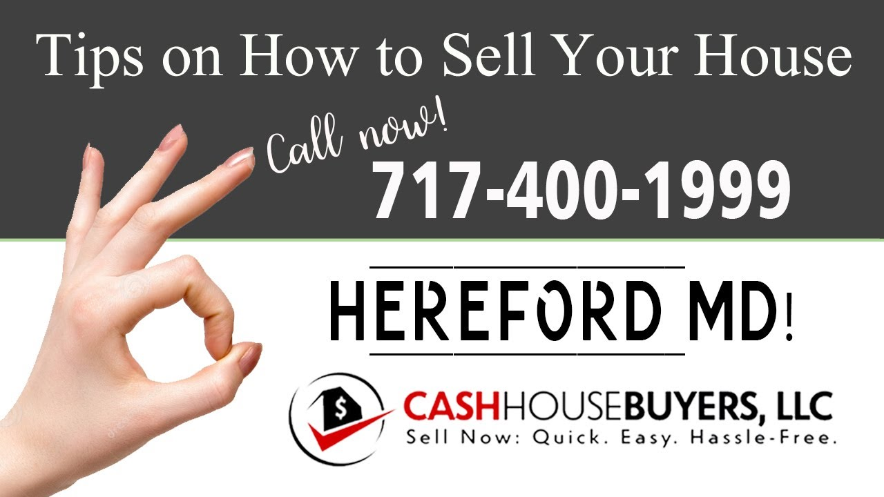 Tips Sell House Fast Hereford   Call 7174001999   We Buy Houses Hereford