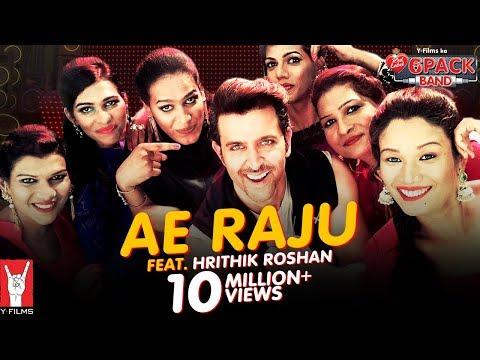 Ae Raju   6 Pack Band feat. Hrithik Roshan