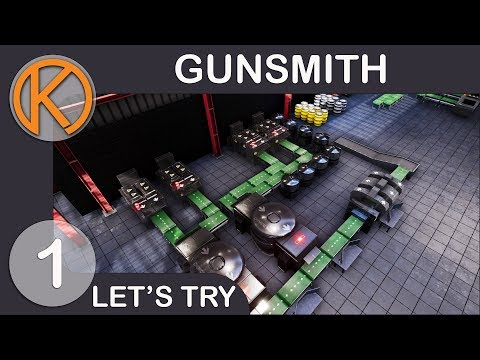 Let's Try Gunsmith | ARMS DEALER - Ep. 1 | Let's Play Gunsmith Gameplay