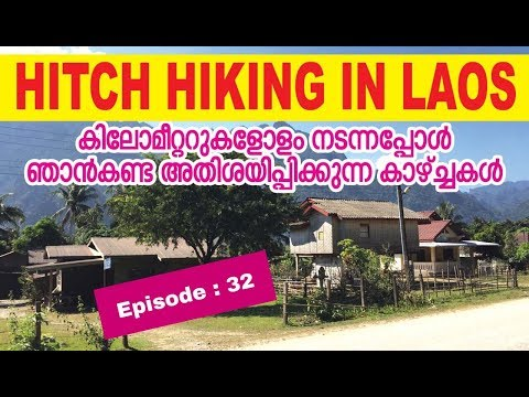 KERALA to SOUTH EAST ASIA HITCH HIKING // EP 32 // NO VEHICLES , WALKED AROUND 10 km