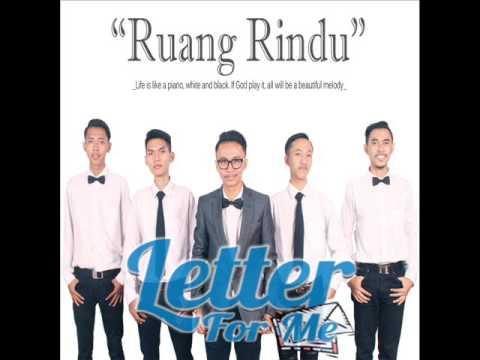 Letter For Me - Ruang Rindu  Lirik