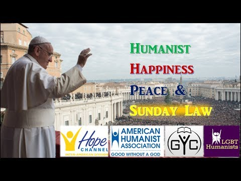 Pope Humanist, 33rd Sunday, Obey Me or Else. Trump Common Good, Canada & SDA Banned Bible Verses