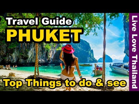Phuket Travel Guide 2020 | Top 14 Amazing Things to do & see in Phuket Thailand #livelovethailand