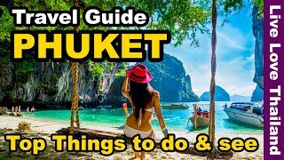 Phuket Travel Guide - Top 14 Amazing Things to do & see in Phuket Thailand #livelovethailand