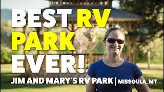 Loving Jim And Mary's RV Park in Missoula Montana