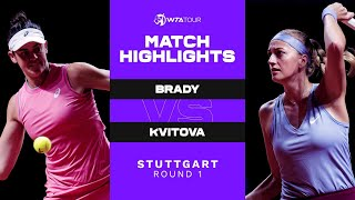 Jennifer Brady vs. Petra Kvitova | 2021 Stuttgart Round 1 | WTA Match Highlights