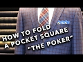 How to fold a pocket square easily with Jeff Banks - The Poker