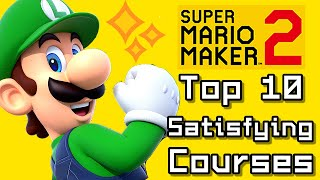 Super Mario Maker 2 Top 10 SATISFYING COURSES (Switch)