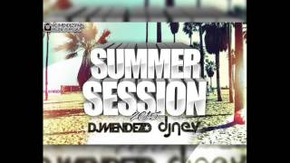 14.Session Summer 2015 Dj Méndez & Dj Nev