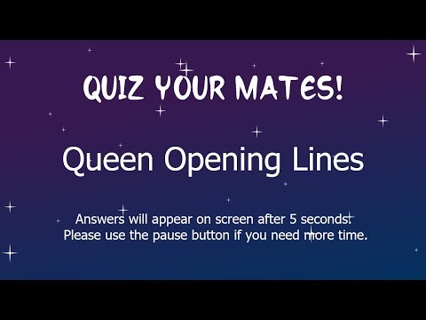 Queen Opening Lines Quiz, With Answers