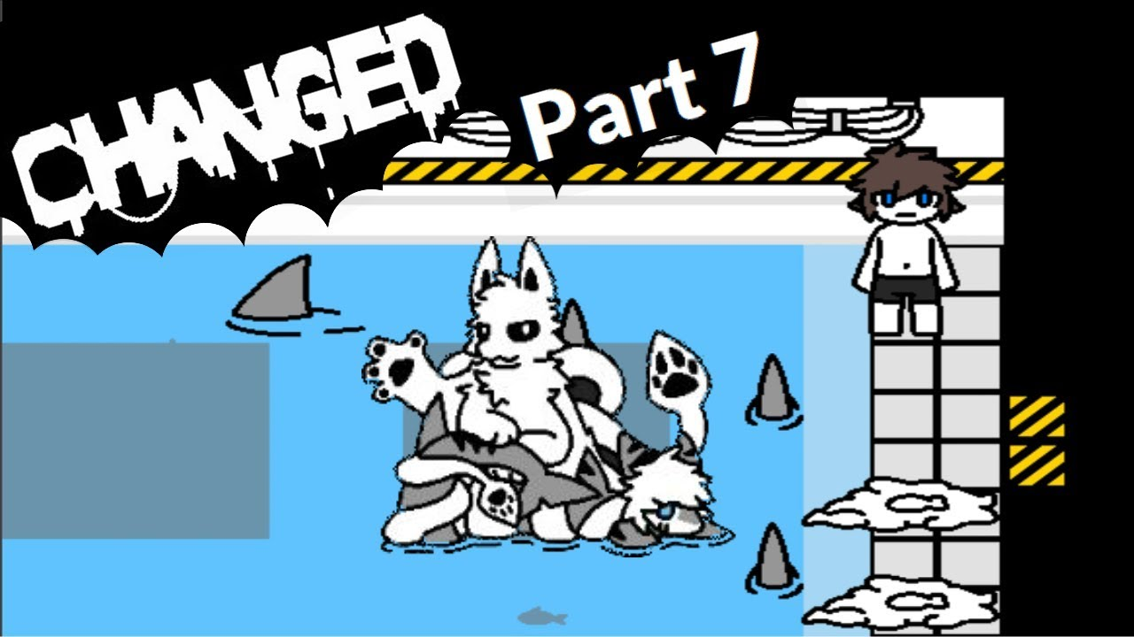 Changed Part 7 (BOSS AFTER BOSS) by Scorch Sergal