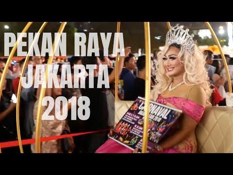 Pekan Raya Jakarta 2018 PRJ Kemayoran - Jakarta Fair 2018