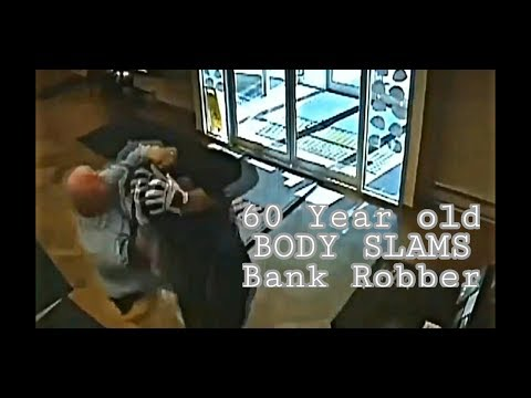 Surveillance Video 60 Year Old Body Slams A Bank Robber in Pennsylvania Funny
