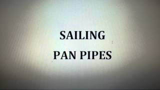 SAILING - PAN PIPES