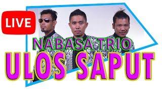 Ulos Saput - Nabasa Trio | Lagunya Bikin Sedih