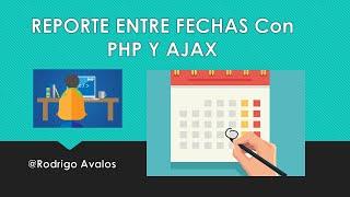 Busqueda por fechas - PHP+JQuery+AJAX+MySQL+HTML5