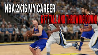 Nba 2k16 my career | monster dunking as a 6 ft pg?!?!?