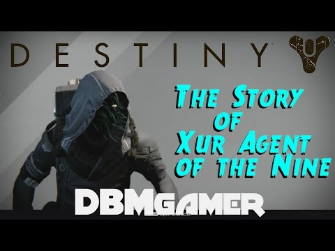 Destiny ☆ Xur and The Nines Story