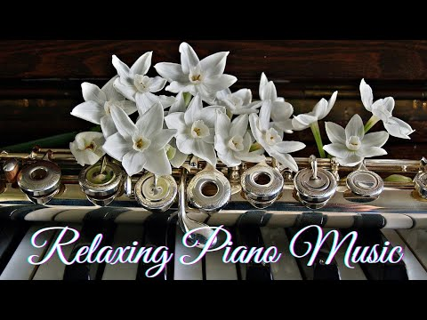 Relaxing Piano Music, Instrumental Music, Calming Music, Stress Relief Music,
