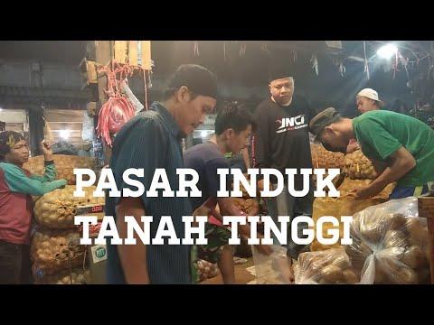 PASAR INDUK TANAH TINGGI