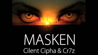 Cilent Cipha & Cr7z - Masken (2013)