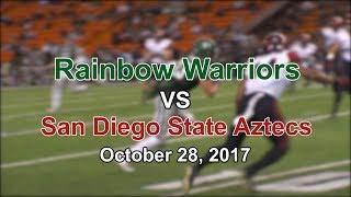 Rainbow Warriors vs San Diego State football - 10/28/17