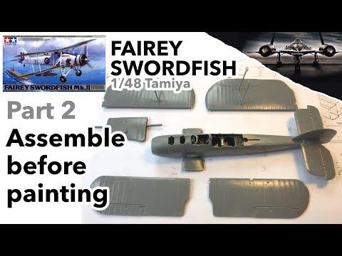Fairey Swordfish 1/48 Tamiya - Part 2 - Assemble Before Painting - Full Scale Model Kit Build