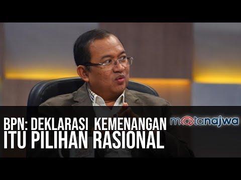 Usai Pemilu - BPN: Deklarasi Kemenangan Itu Pilihan Rasional (Part 3) | Mata Najwa