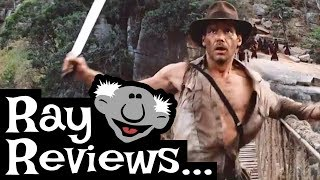 Ray Reviews... Indiana Jones