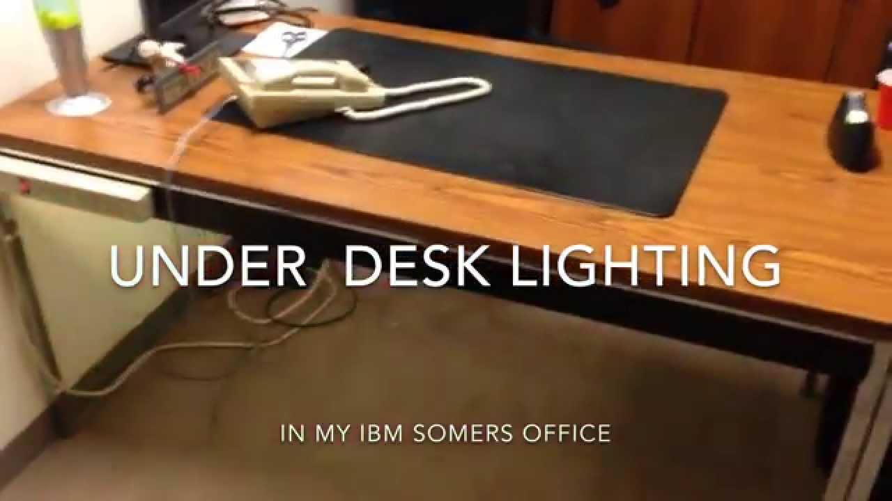 Under Desk Lighting You