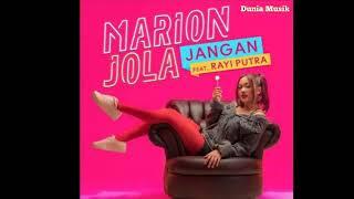 Lagu terbaru    Marion Jola ft Rayi Putra - Jangan