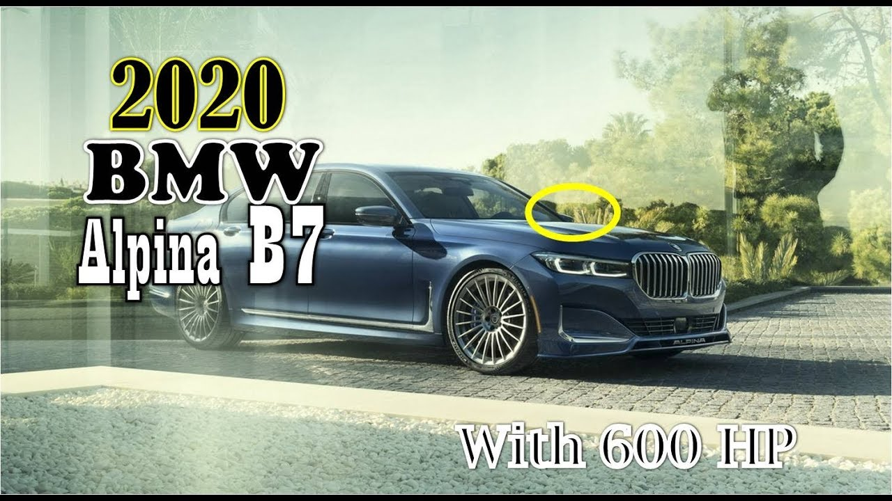 Luck This 2020 Bmw Alpina B7 Xdrive Price Coming With 600 Hp At