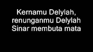 2D - kerna delylah with LYRICS
