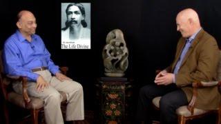 The Integral Yoga of Sri Aurobindo, Part One: The Revolutionary Yogi, with Debashish Banerji