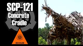 SCP-121 Concrete Cradle | Object Class: Euclid | Location / City / Sentient SCP