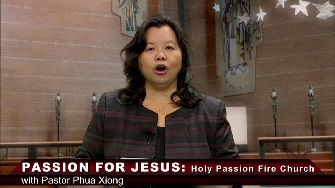 HOLY PASSION FIRE: It is not religion, it is life with Pastor Phua Xiong.