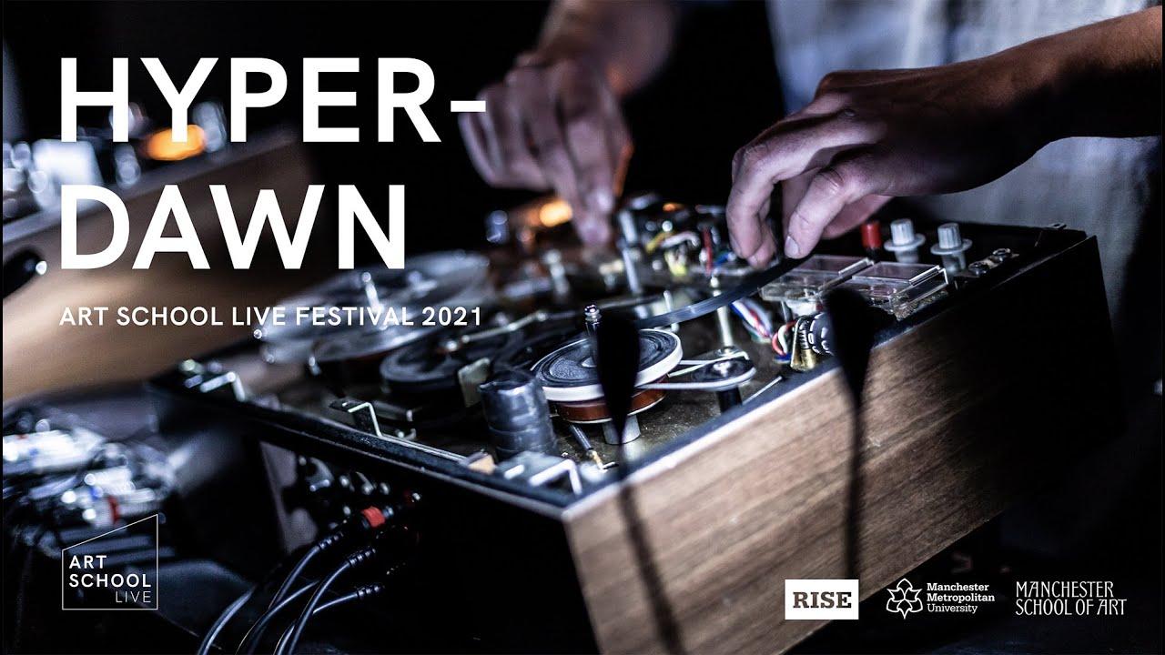 Hyperdawn - Art School Live Festival 2021 (Full Set - 4K)