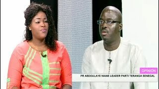 Opinion du 09 juin 2018 avec Pr Abdoulaye NIANE (Leader du Parti Téranga Sénégal)